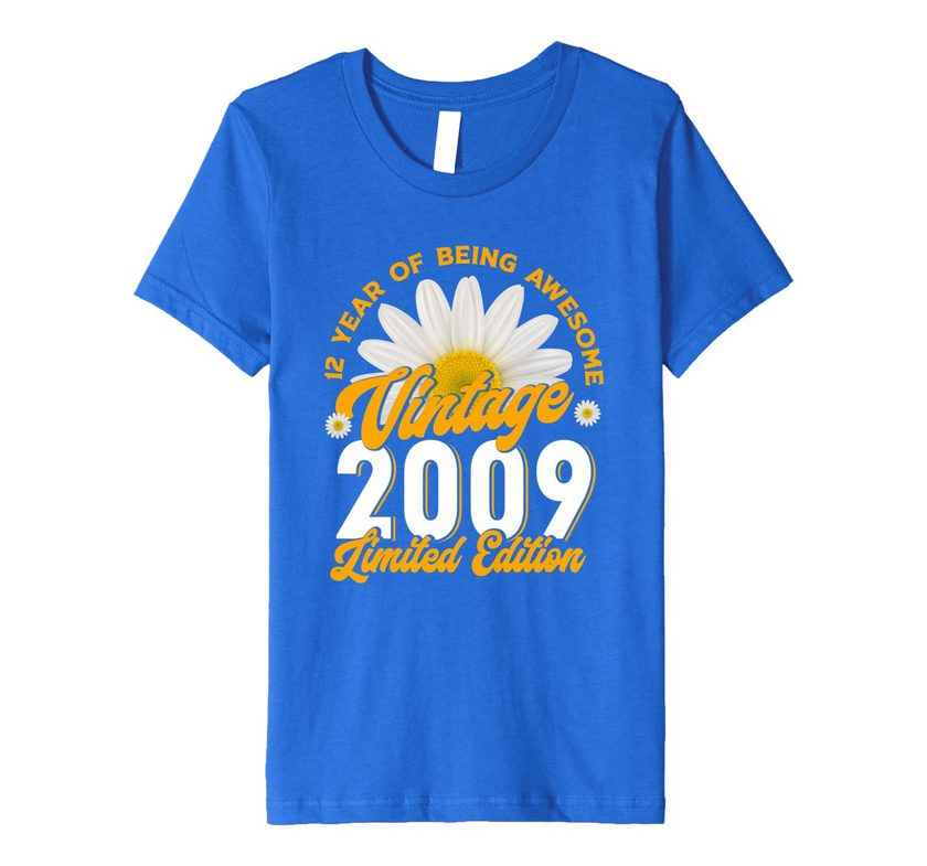 12 year old girl gifts for 12th birthday gift born in 2009 premium t shirt youth 1 1 - Classic Shop