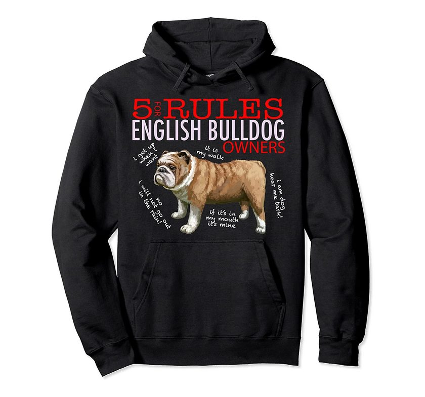5 Rules For English Bulldog Owners Pullover Hoodie