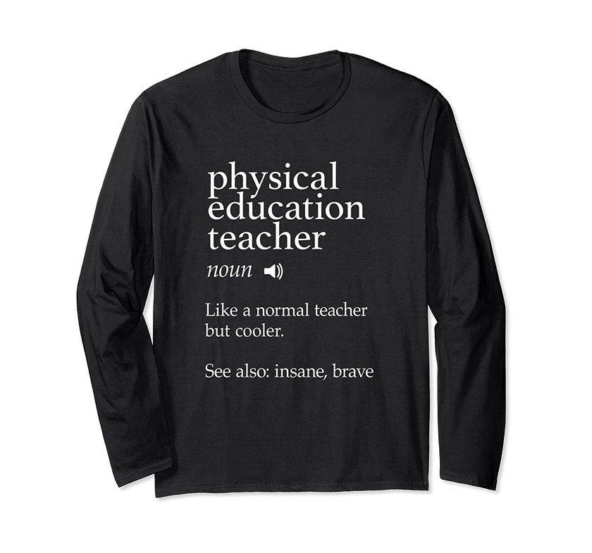 Normal But Cooler Funny Physical Education Pe Teacher Gifts Long Sleeve T-shirt